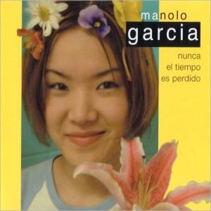 manolo_garcia-nunca_el_tiempo_es_perdido-front